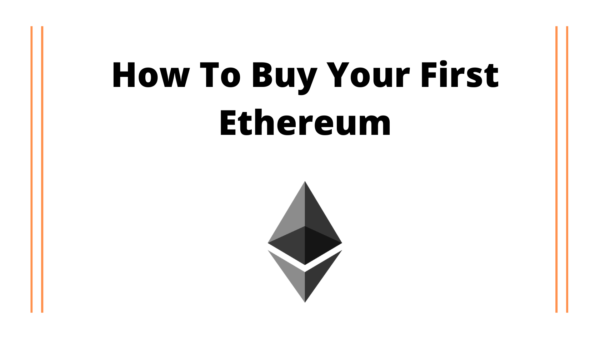 Buying Your First Ethereum