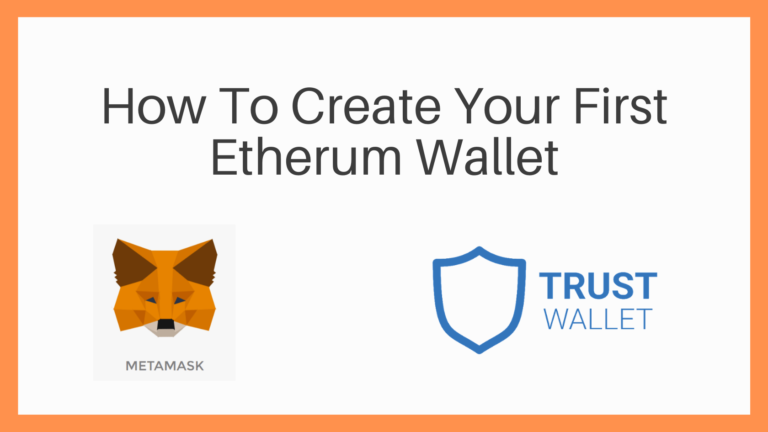 How To Create Your First Etherum Wallet
