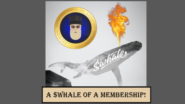 A $WHALE of a Membership!